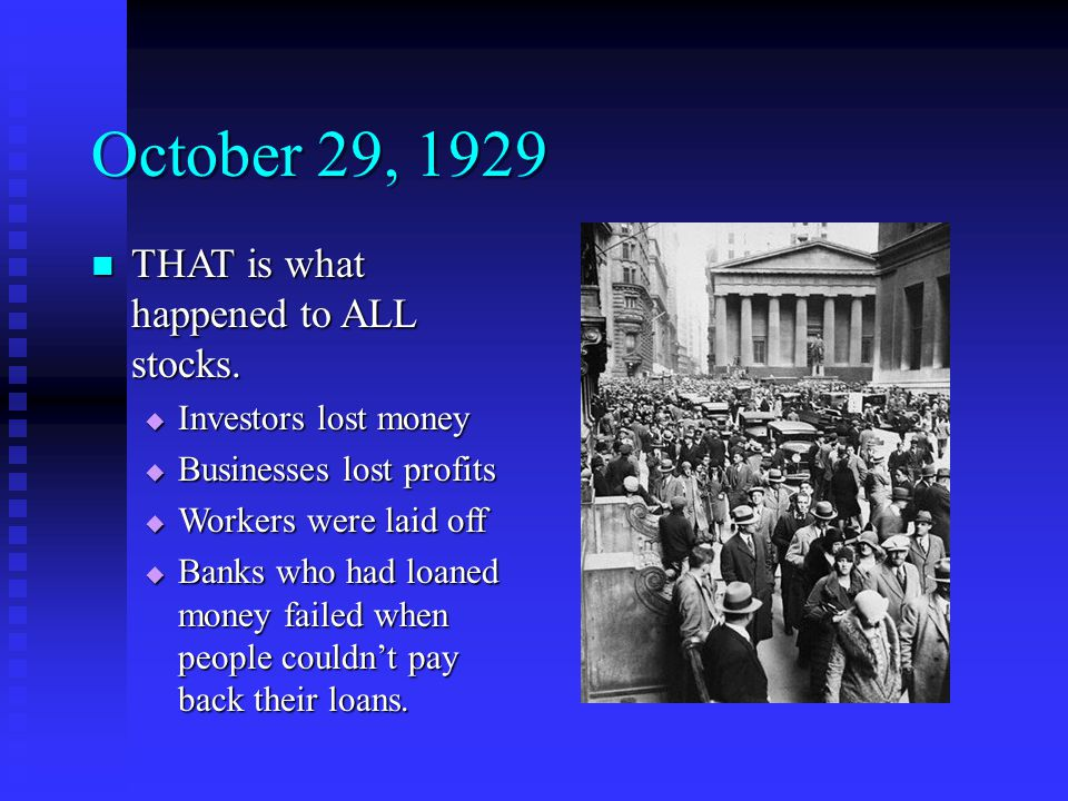 October 29, 1929 THAT is what happened to ALL stocks.