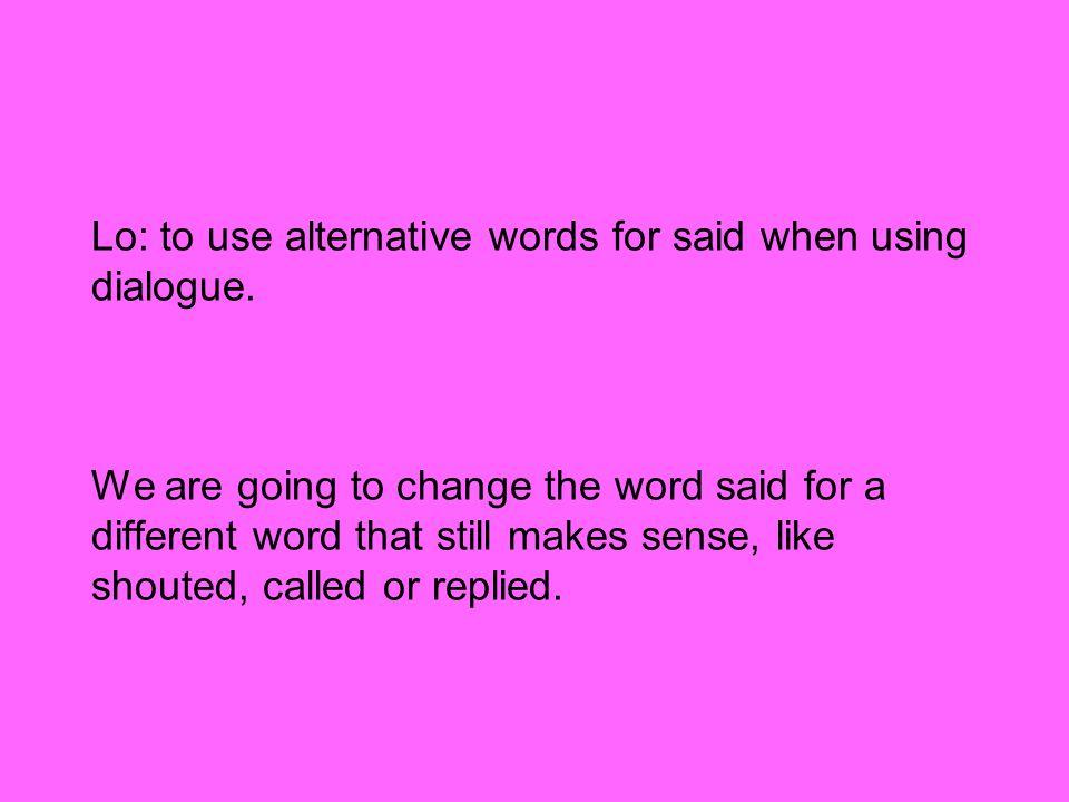 Alternative words for makes sense