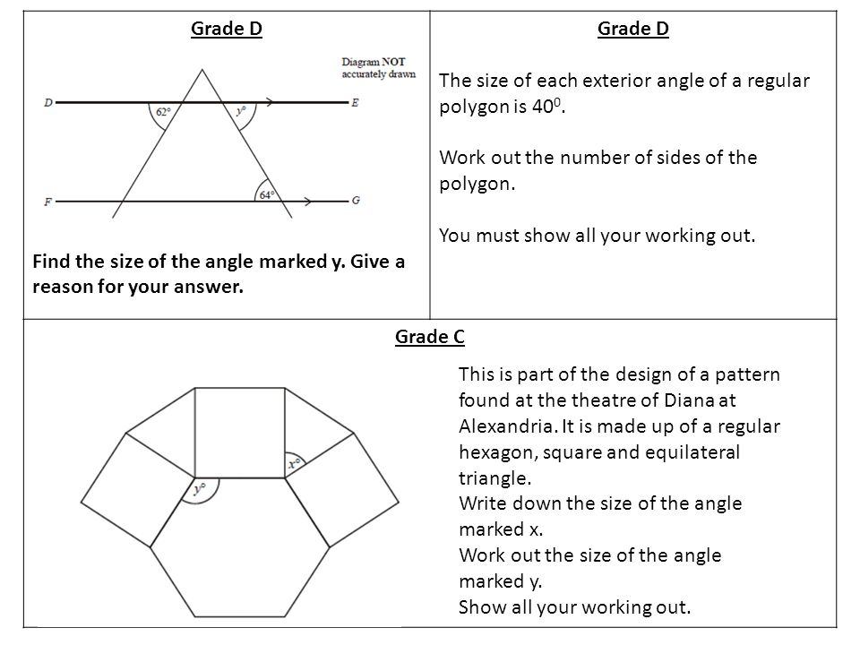 Grade D Find the size of the angle marked y. Give a reason for your answer.