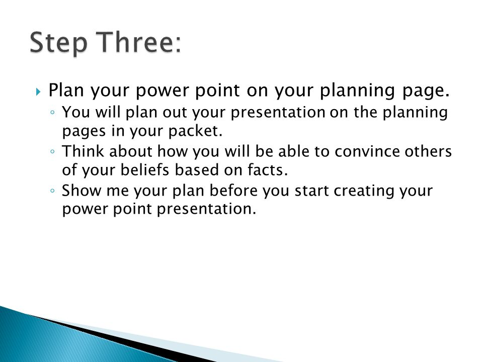  Plan your power point on your planning page.