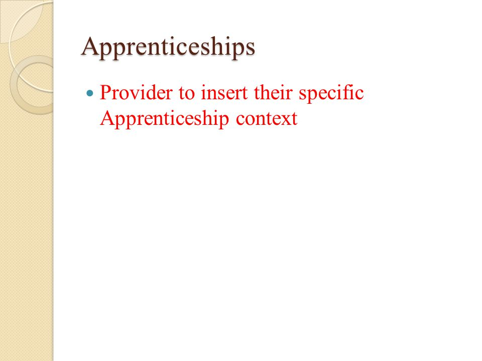 Apprenticeships Provider to insert their specific Apprenticeship context