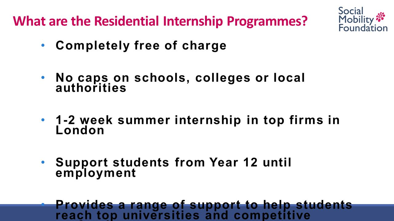 What are the Residential Internship Programmes.