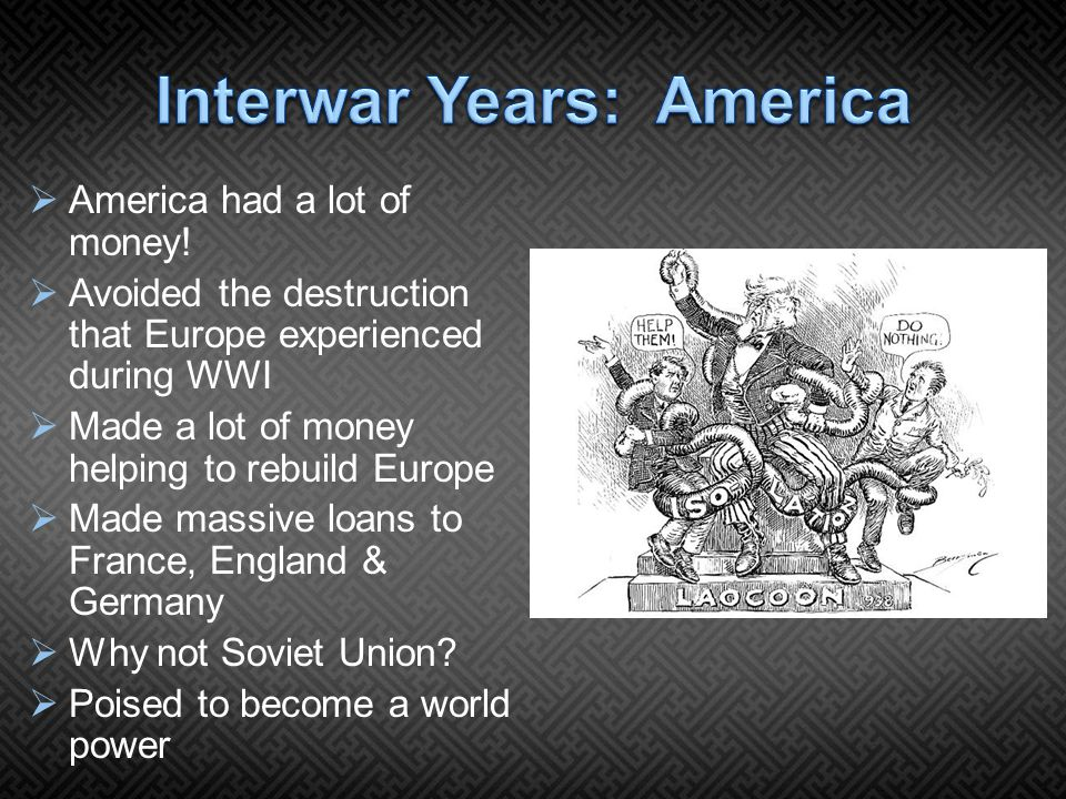  America had a lot of money.