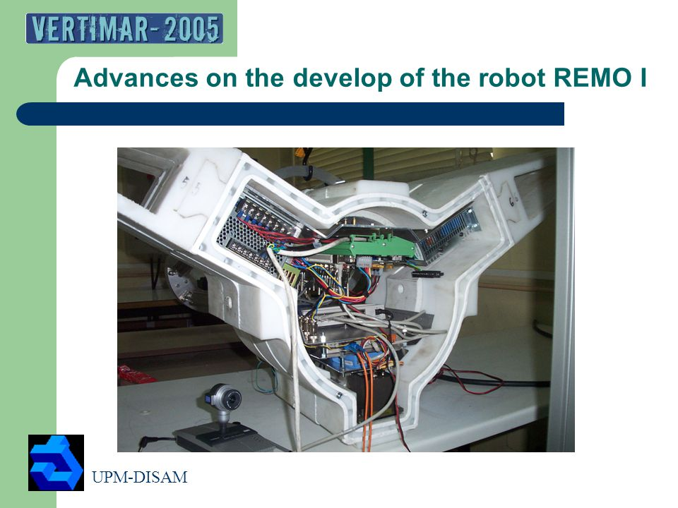 UPM-DISAM 6 Advances on the develop of the robot REMO I