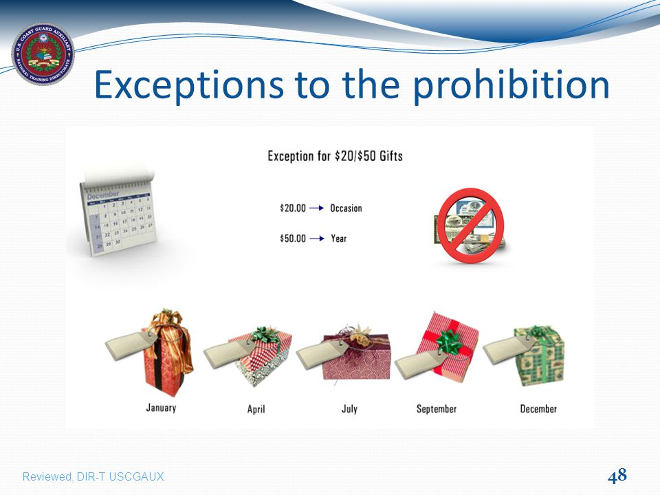 Exceptions to the prohibition 48 Reviewed, DIR-T USCGAUX