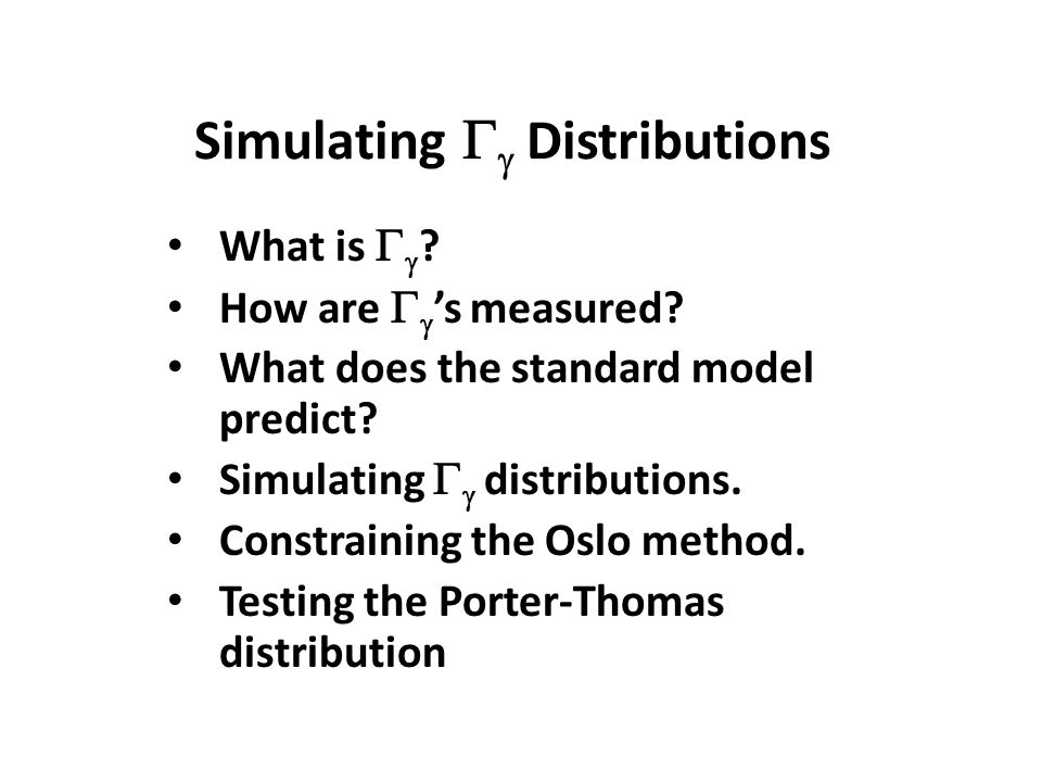 Simulating   Distributions What is   . How are   's measured.