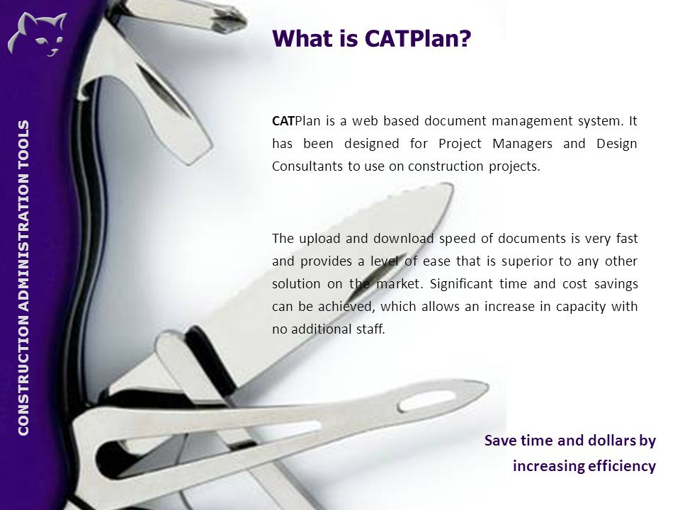 CONSTRUCTION ADMINISTRATION TOOLS What is CATPlan.