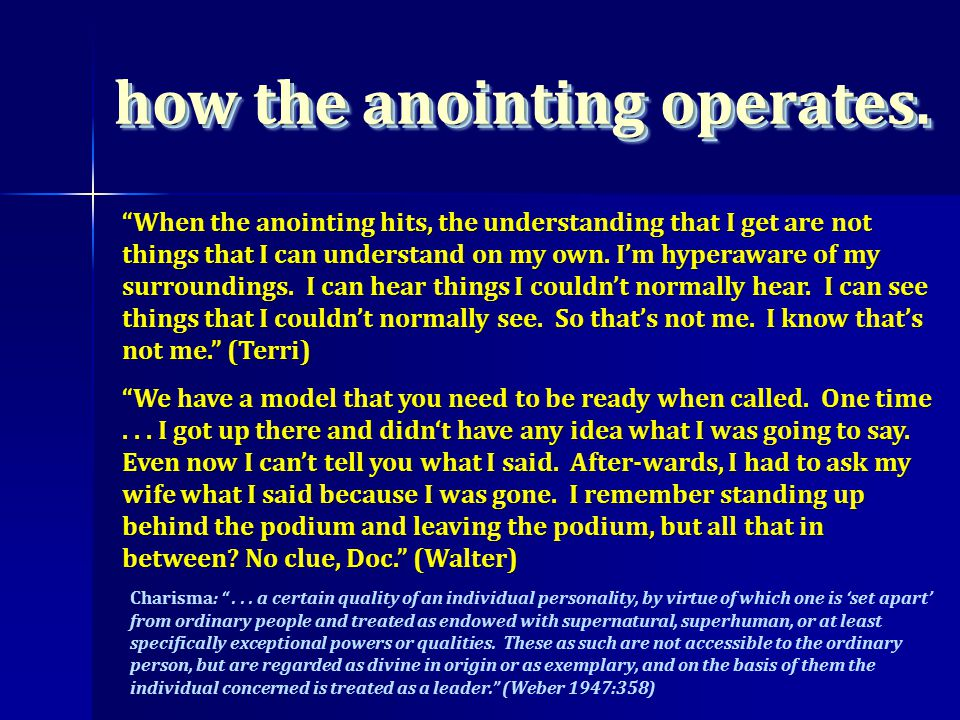 When the anointing hits, the understanding that I get are not things that I can understand on my own.