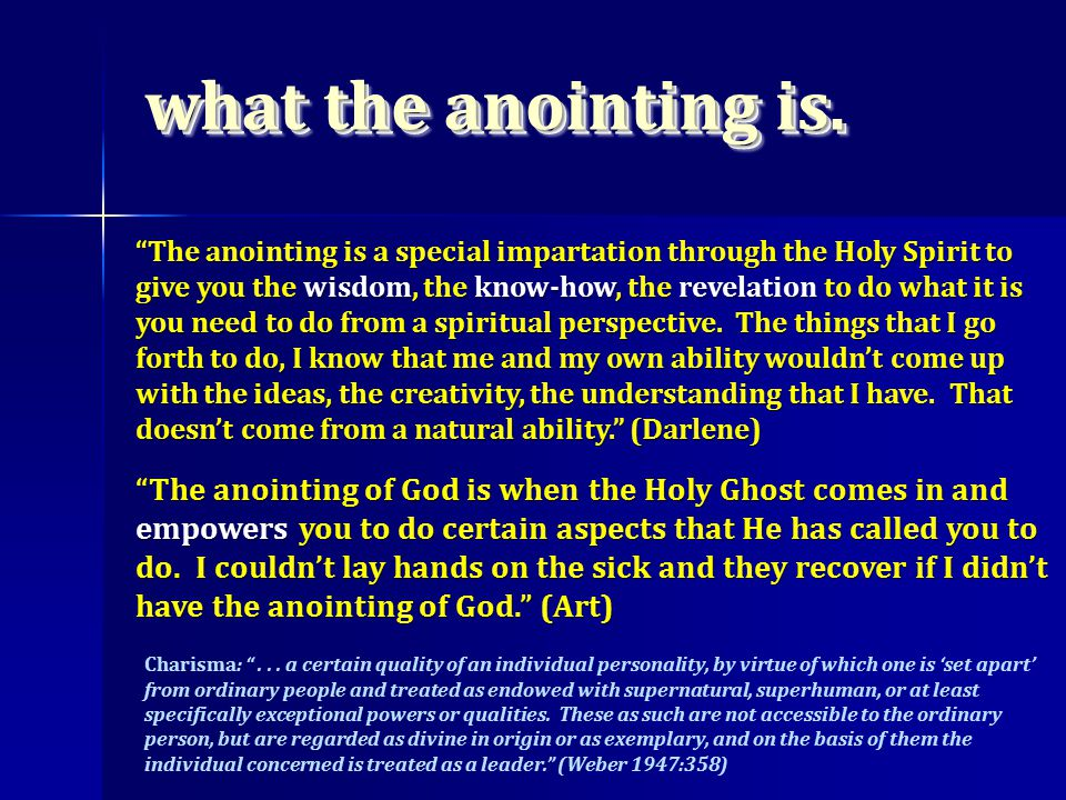 what the anointing is.