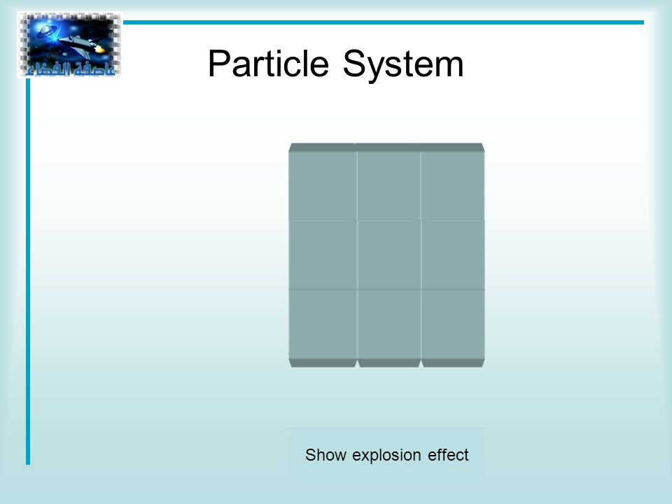 Show explosion effect Particle System