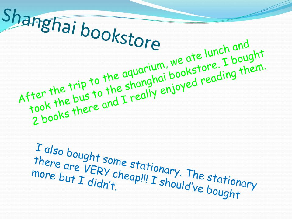 Shanghai bookstore After the trip to the aquarium, we ate lunch and took the bus to the shanghai bookstore.