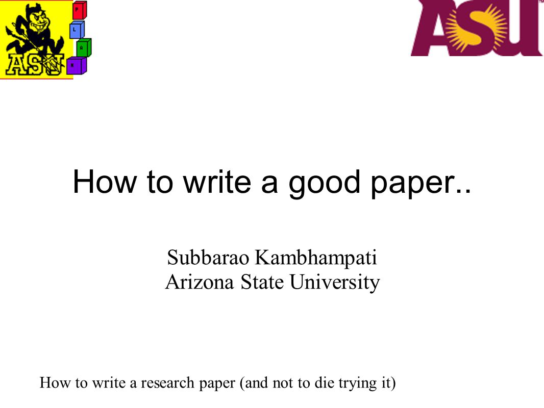 How to write a good paper..