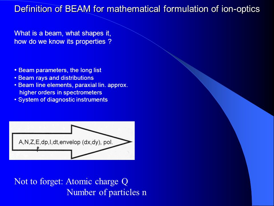 Ions in static or quasi-static electro-magnetic fields Lorentz Force q = electric charge B = magn.