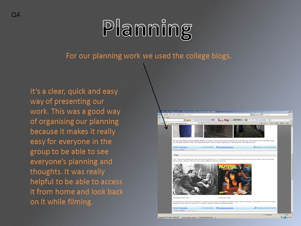 For our planning work we used the college blogs.