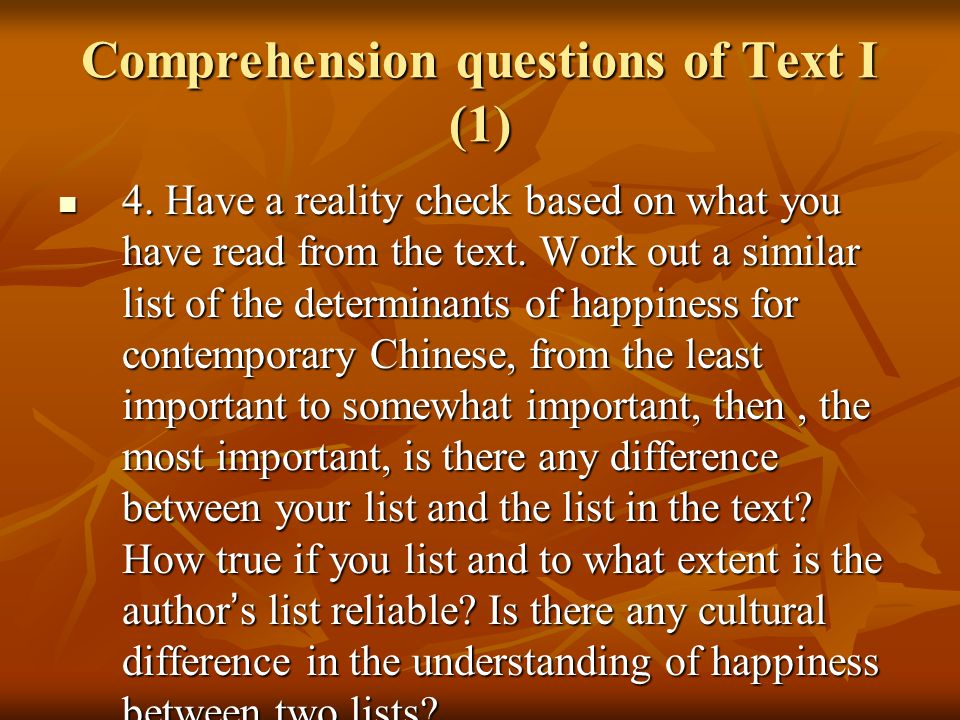 Comprehension questions of Text I (1) 4.
