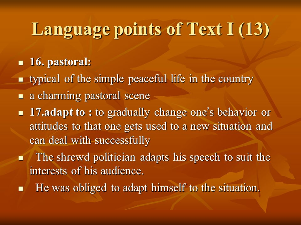 Language points of Text I (13) 16. pastoral: 16.
