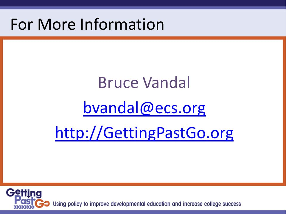For More Information Bruce Vandal