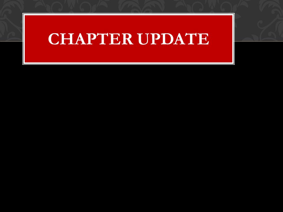 CHAPTER UPDATE
