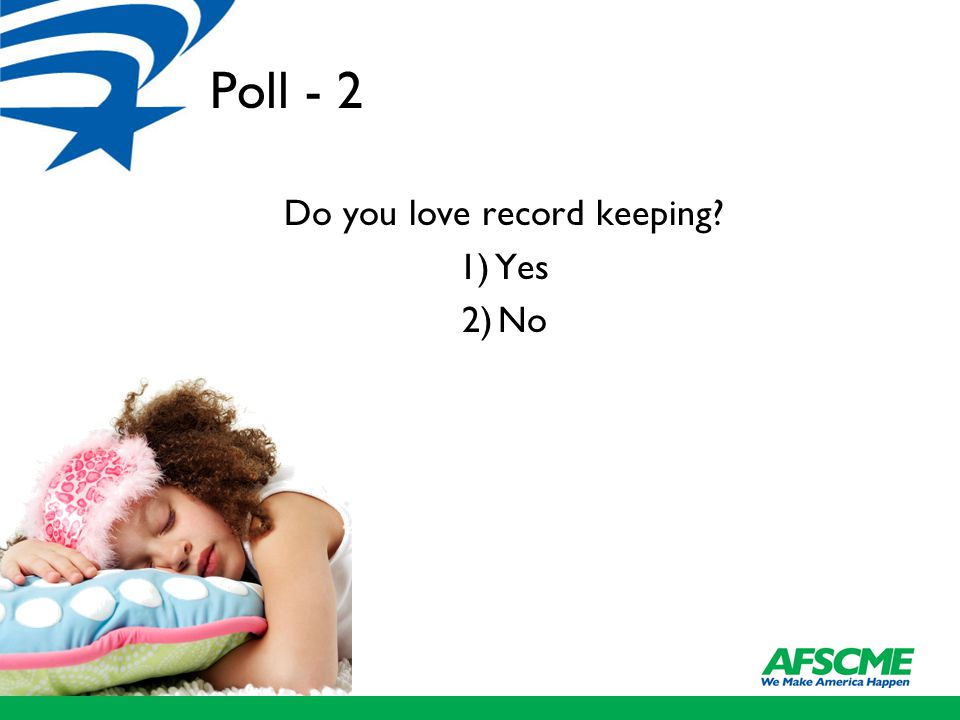 Poll - 2 Do you love record keeping 1)Yes 2)No