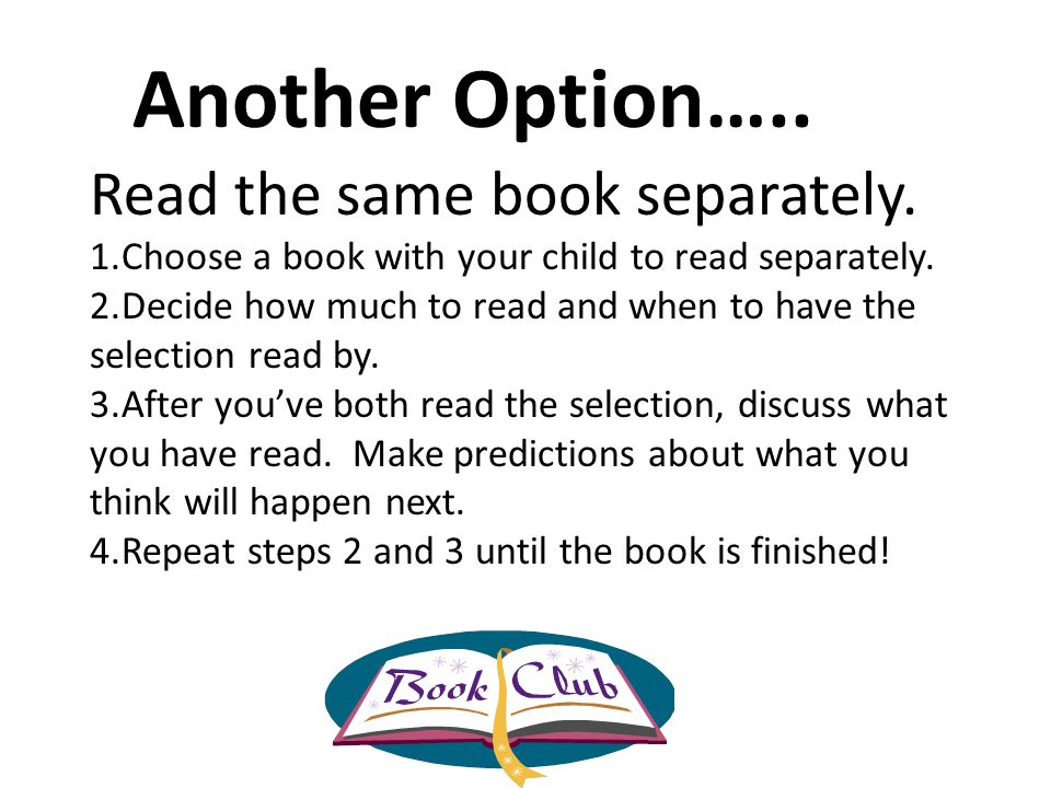Another Option….. Read the same book separately.
