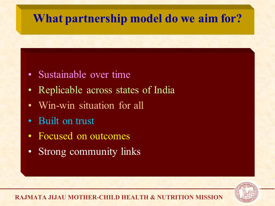What partnership model do we aim for.