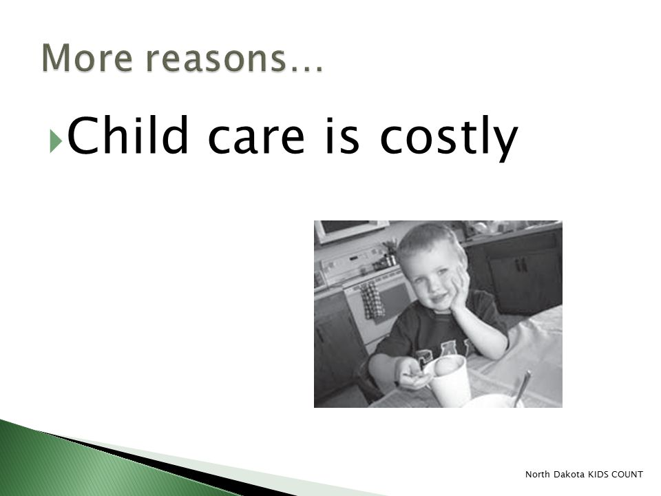  Child care is costly North Dakota KIDS COUNT