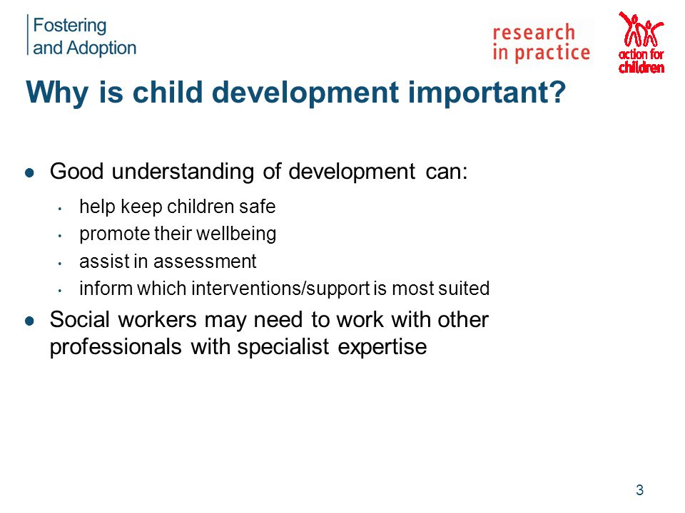 Why is child development important.