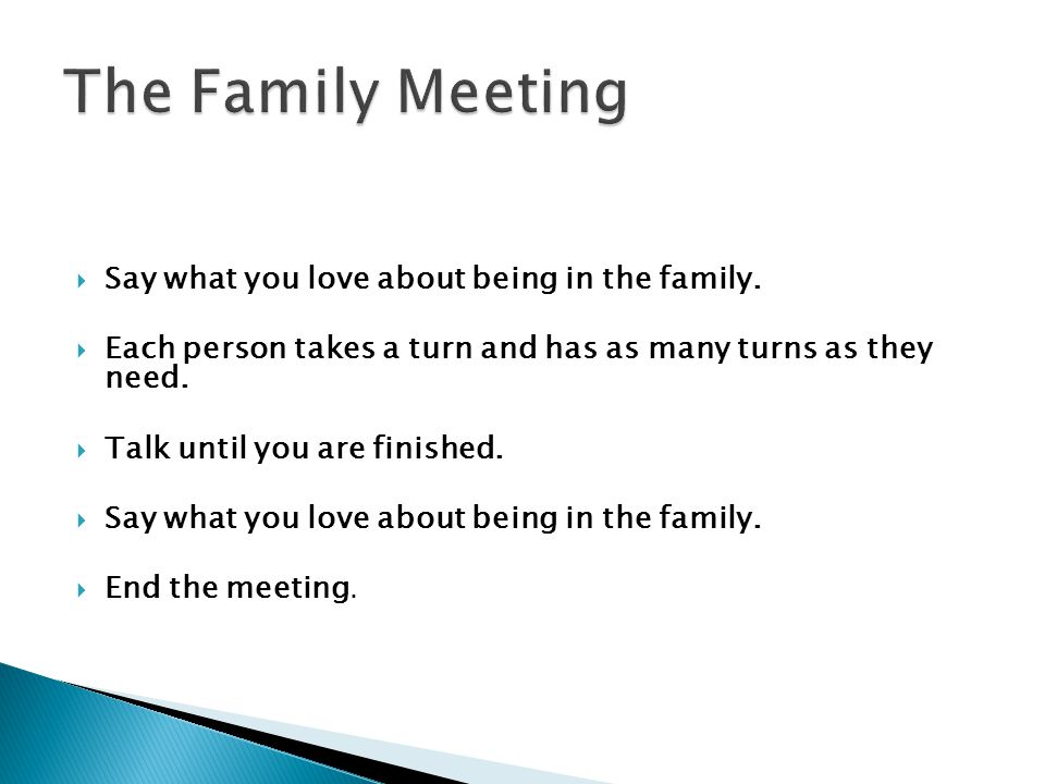  Say what you love about being in the family.
