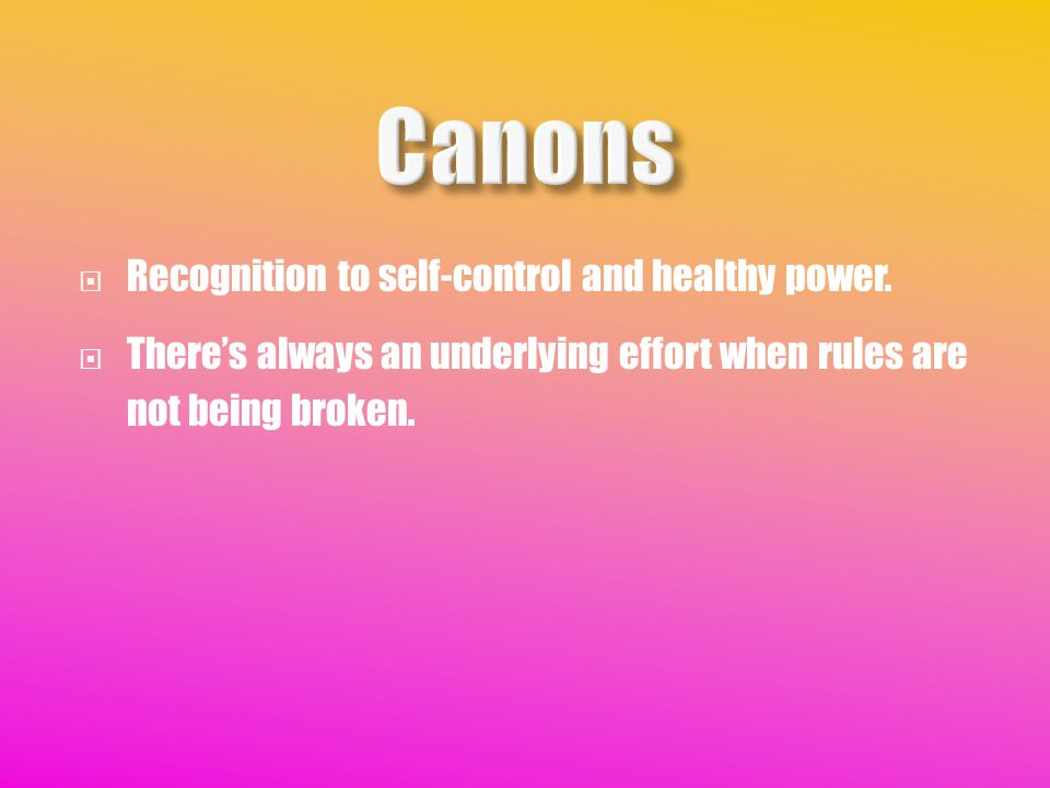  Recognition to self-control and healthy power.
