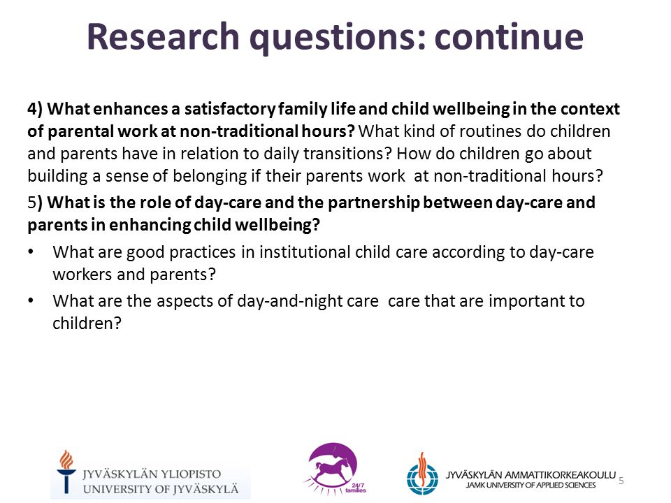 4) What enhances a satisfactory family life and child wellbeing in the context of parental work at non-traditional hours.