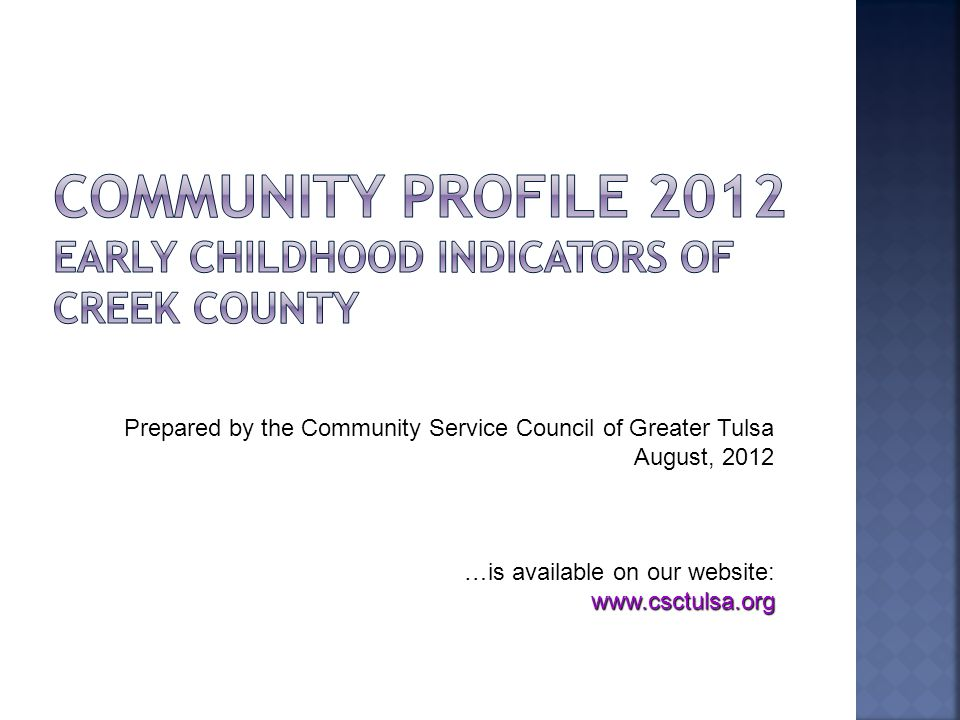Prepared by the Community Service Council of Greater Tulsa August, 2012 …is available on our website: