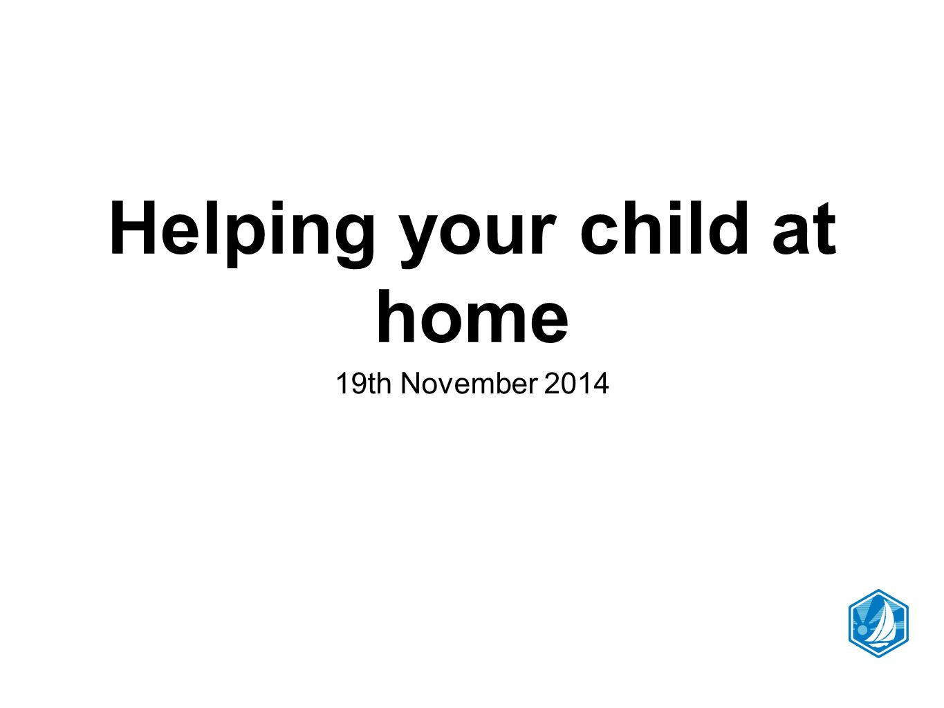 Helping your child at home 19th November 2014
