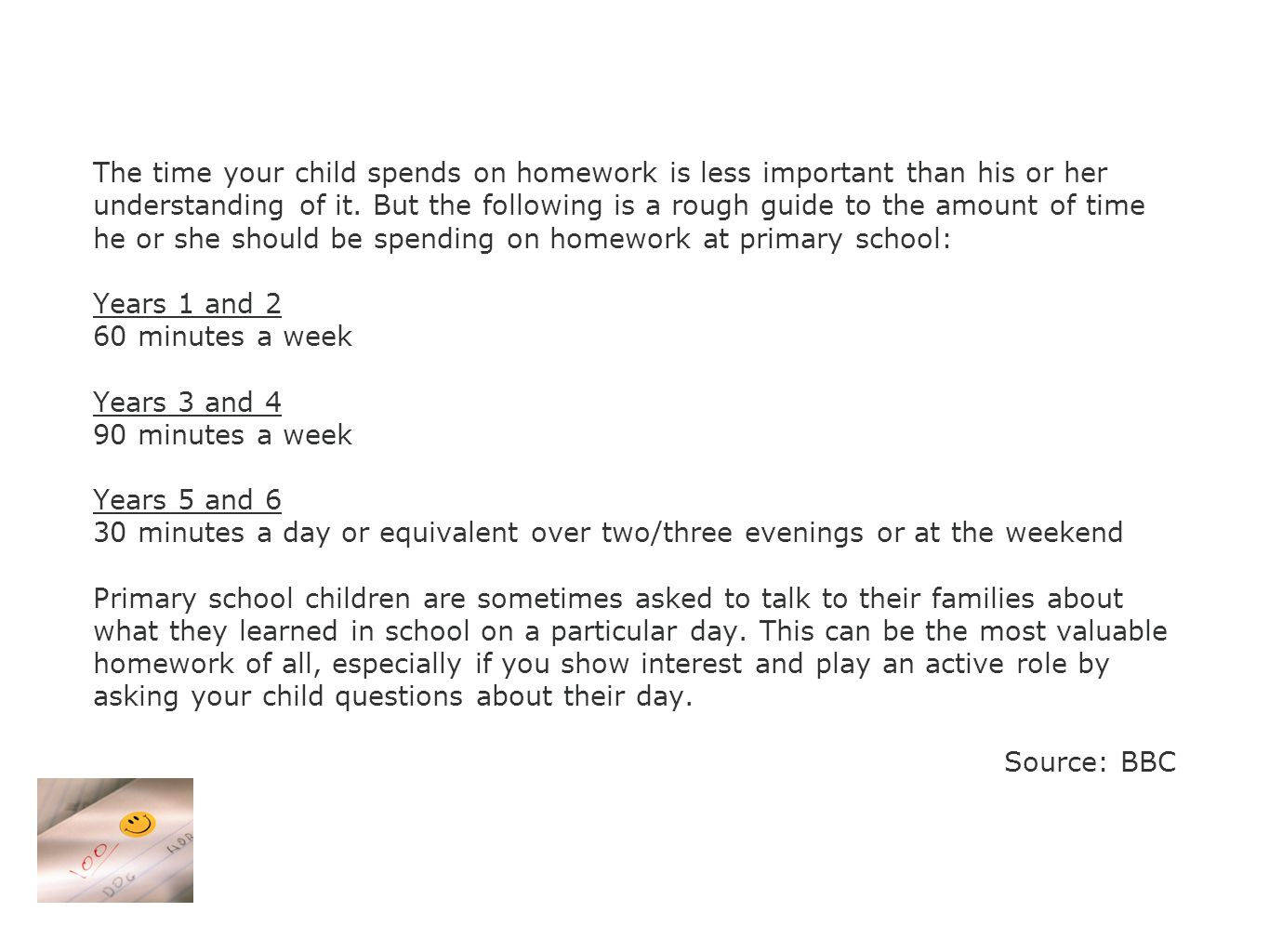The time your child spends on homework is less important than his or her understanding of it.