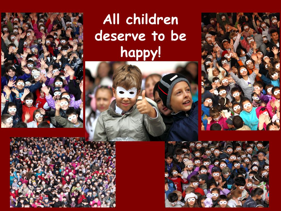 17 All children deserve to be happy!