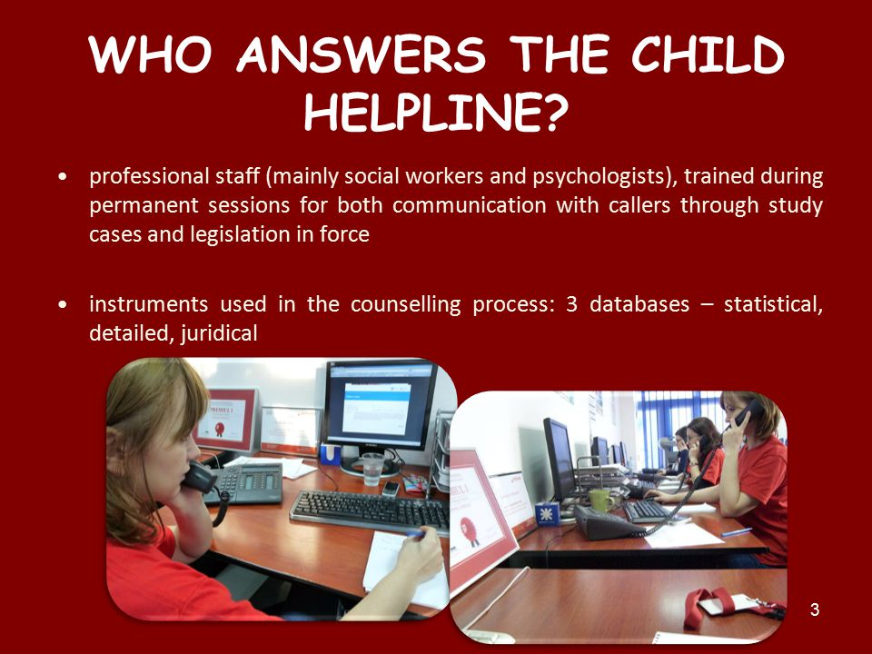 WHO ANSWERS THE CHILD HELPLINE.