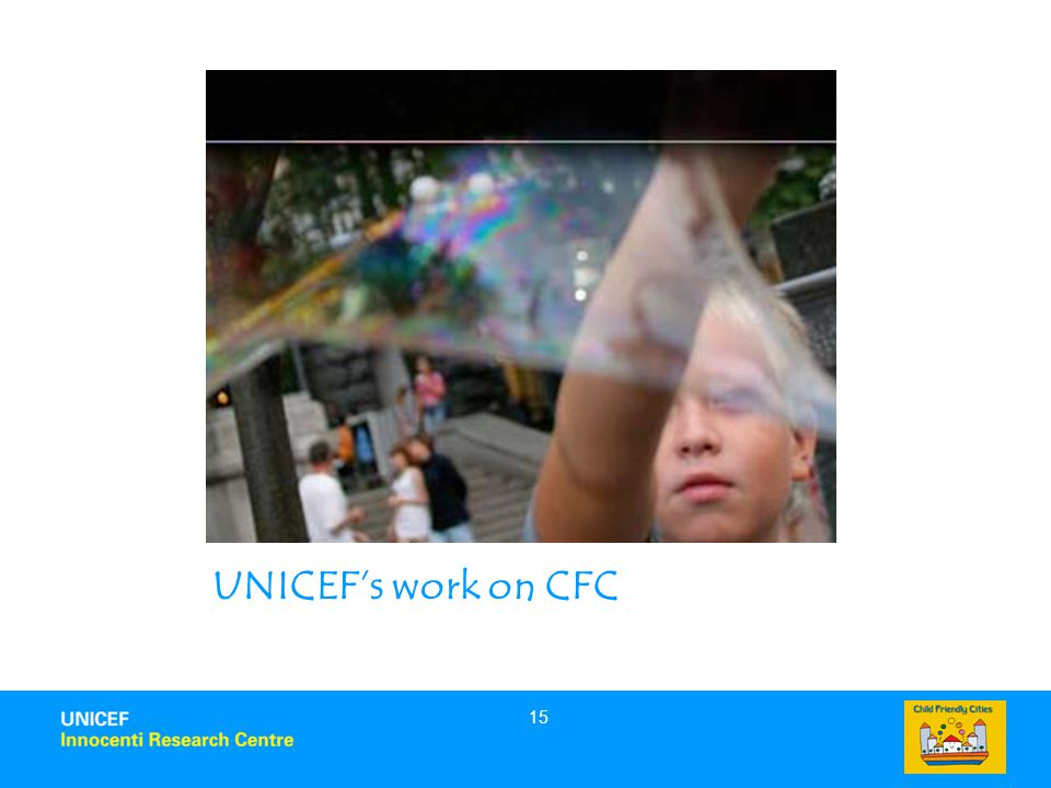 15 UNICEF's work on CFC