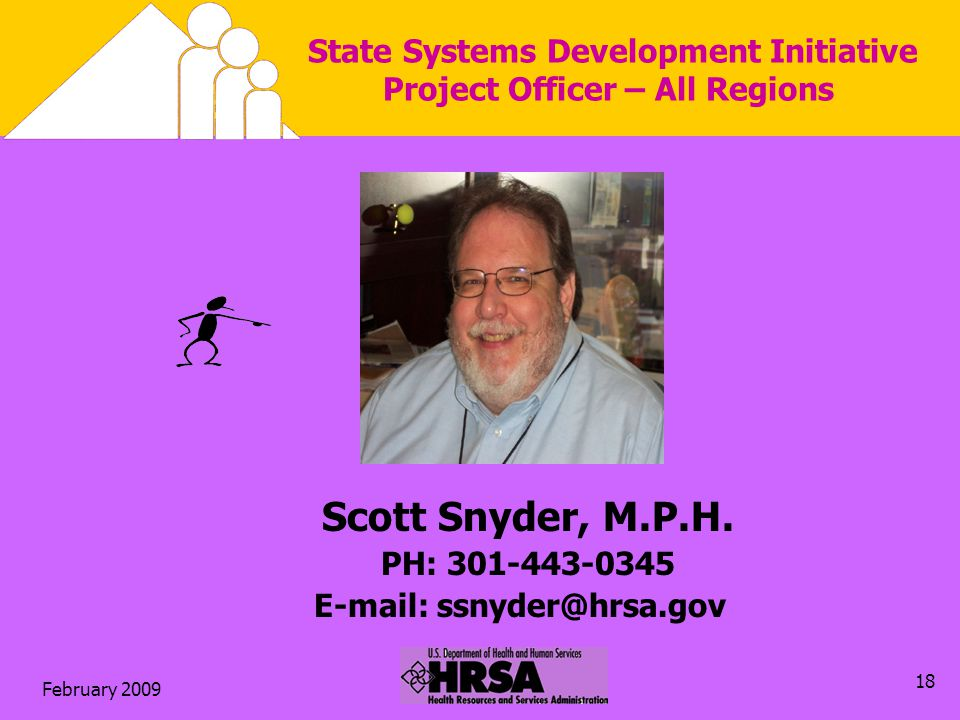 February State Systems Development Initiative Project Officer – All Regions Scott Snyder, M.P.H.