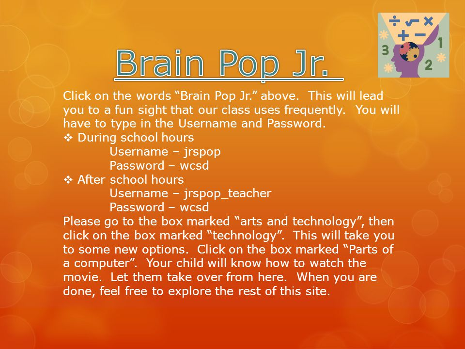 Click on the words Brain Pop Jr. above.