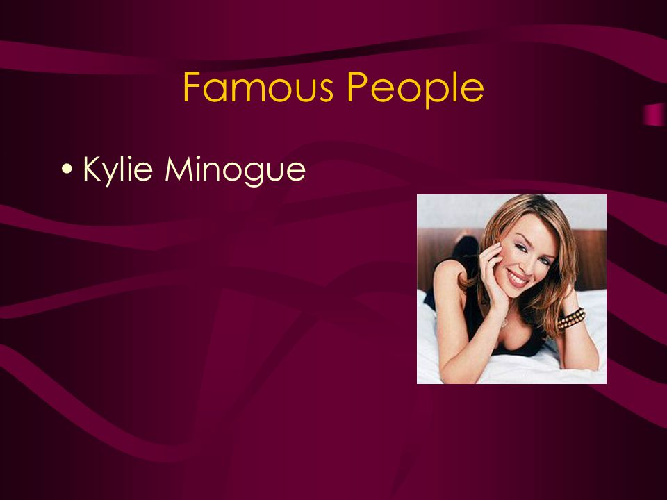 Famous People Kylie Minogue