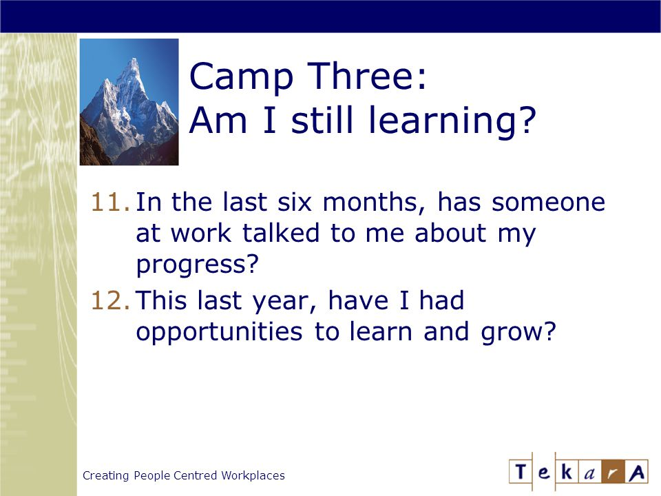 Creating People Centred Workplaces Camp Three: Am I still learning.