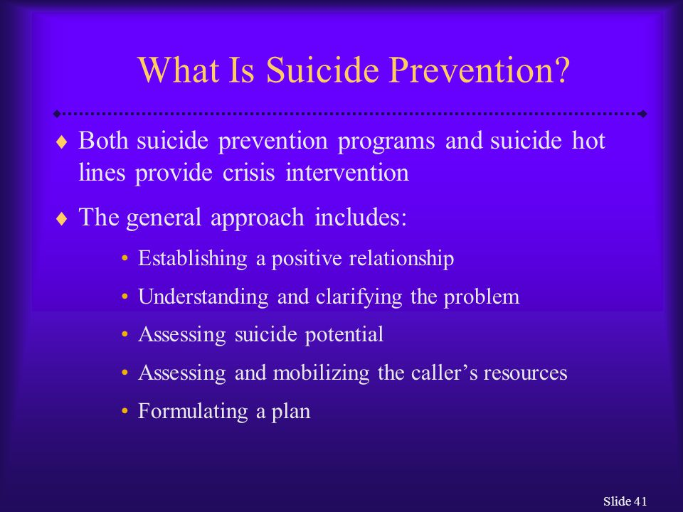 Slide 41 What Is Suicide Prevention.