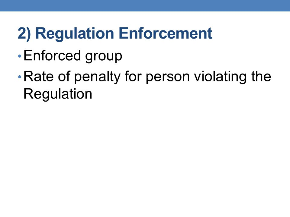 2) Regulation Enforcement Enforced group Rate of penalty for person violating the Regulation