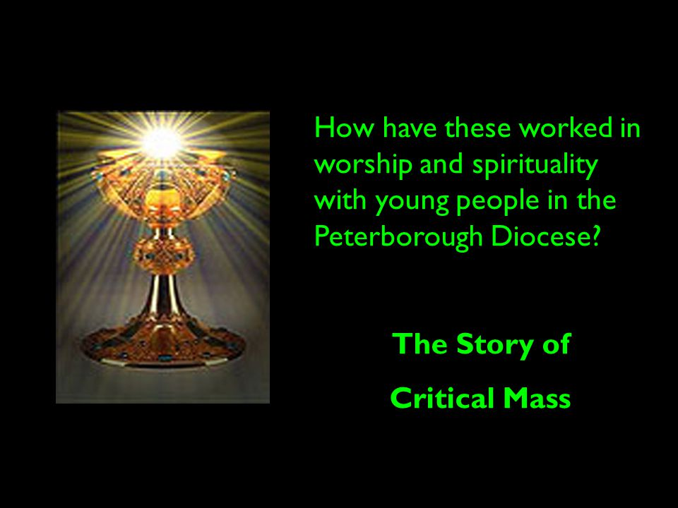 How have these worked in worship and spirituality with young people in the Peterborough Diocese.