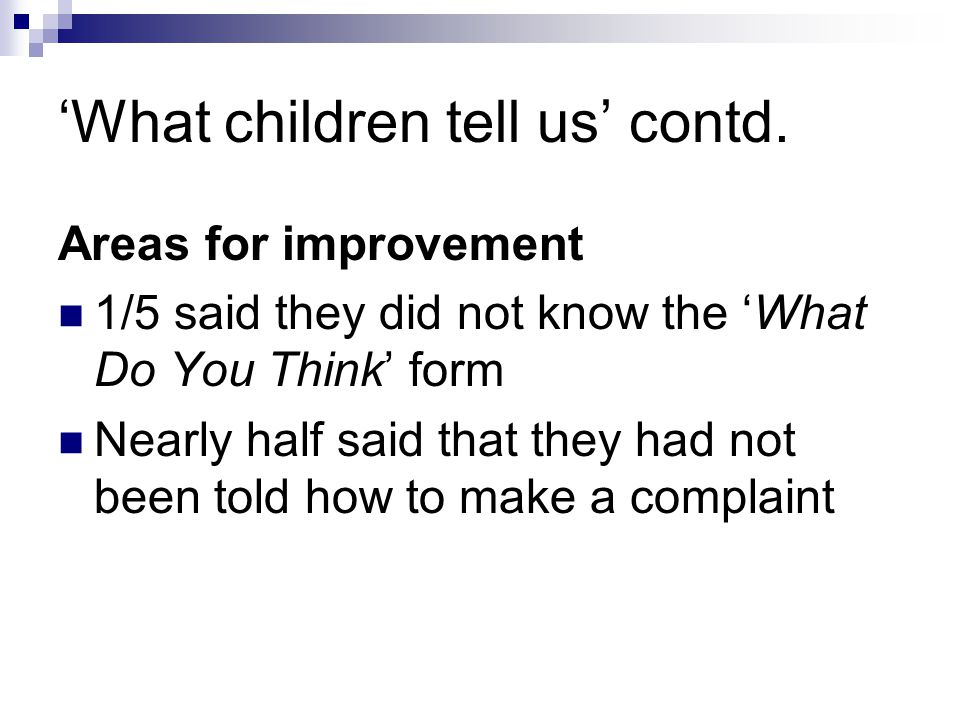 'What children tell us' contd.