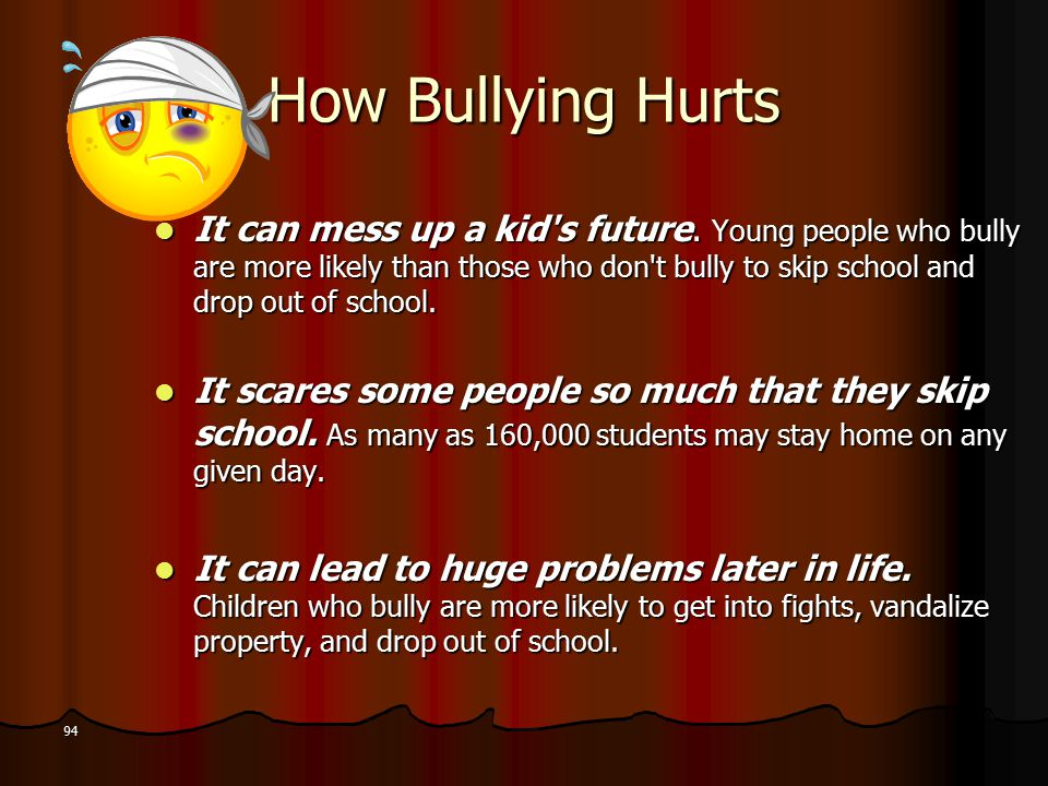 How Bullying Hurts It can mess up a kid s future.