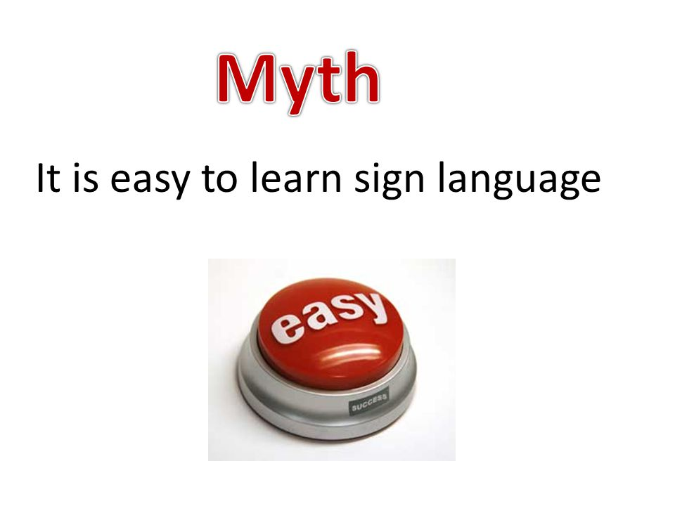 It is easy to learn sign language