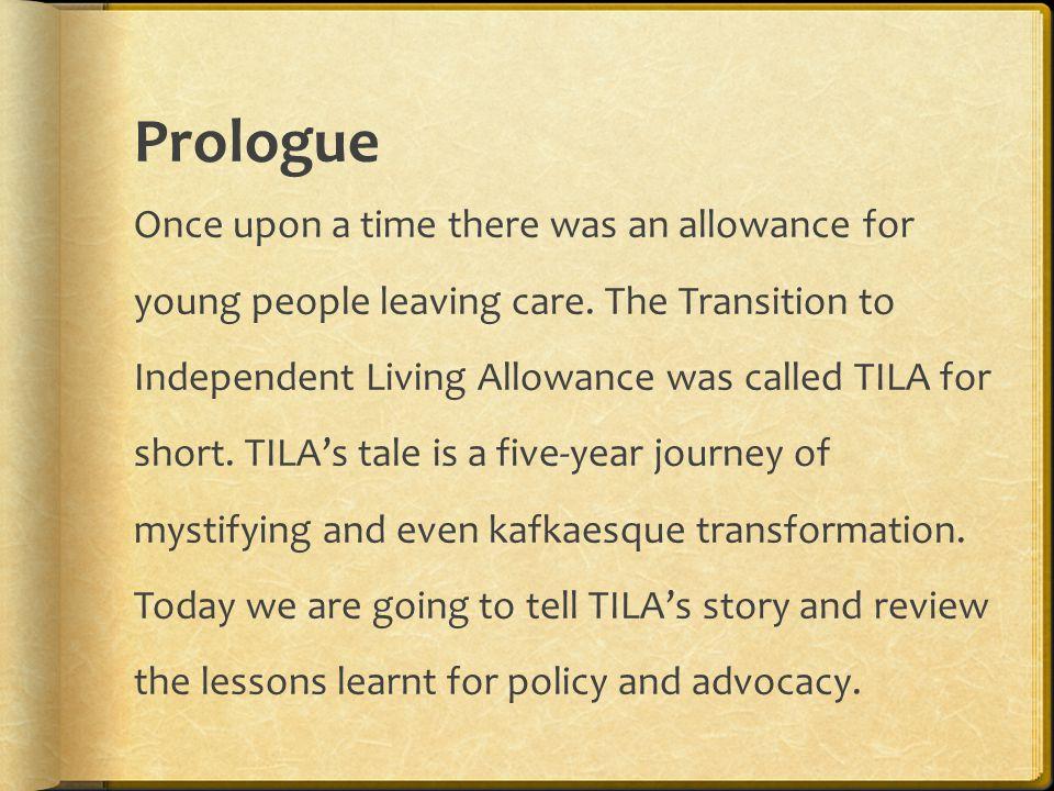 Prologue Once upon a time there was an allowance for young people leaving care.