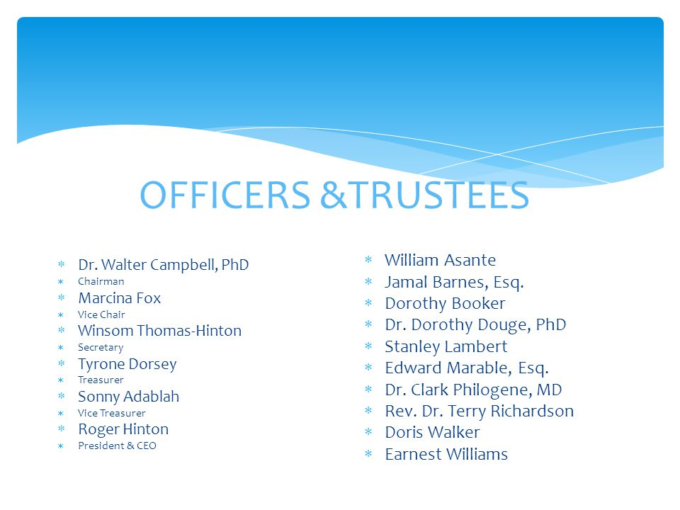 OFFICERS &TRUSTEES  Dr.