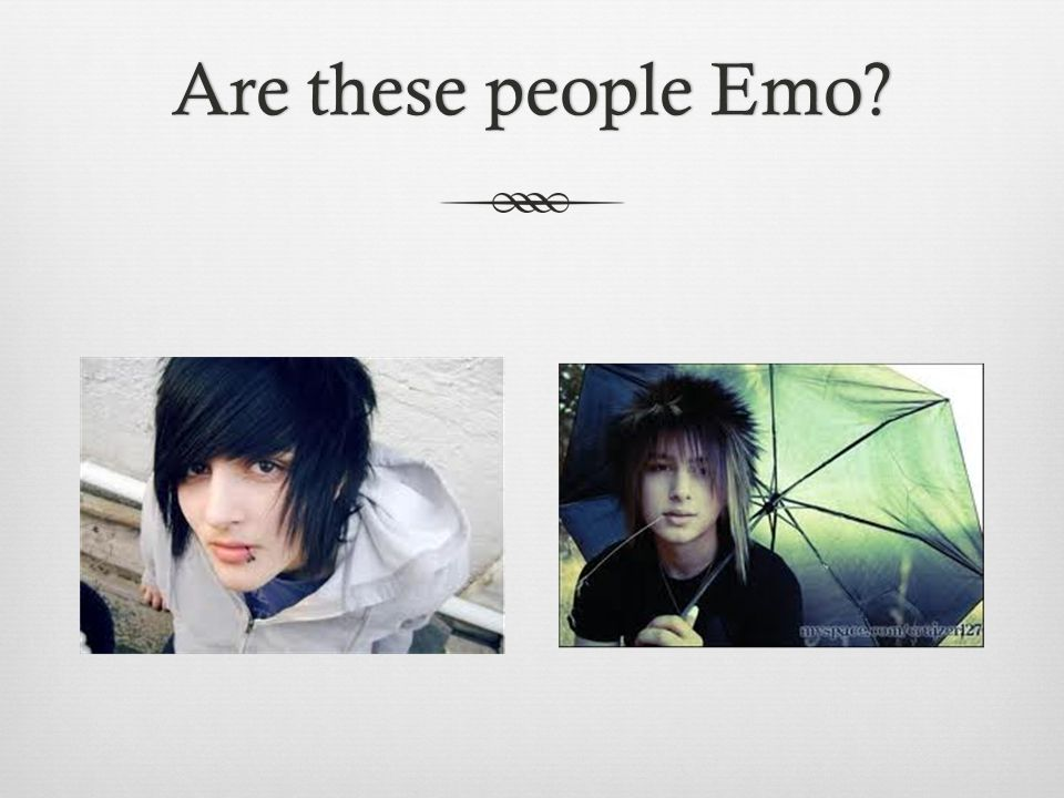 Are these people Emo Are these people Emo