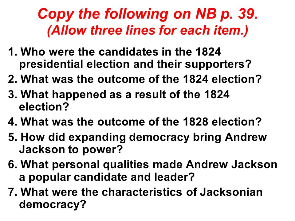 Copy the following on NB p. 39. (Allow three lines for each item.) 1.